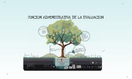 Funcion Administrativa de la Educacion