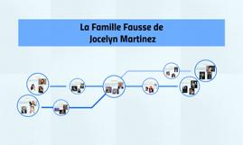 La Famille Fausse de Jocelyn Martinez
