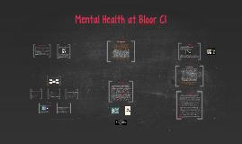 Mental Health at Bloor CI