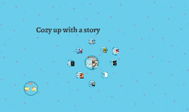 Copy of Copy of Cozy up with a story