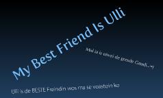 My Best Friend is Ulli