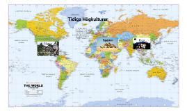 Copy of Tidiga Högkulturer - Introduktion