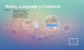 Roles, Lenguaje y Contexto