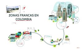 ZONAS FRANCAS EN COLOMBIA