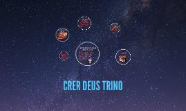 CRER DEUS TRINO