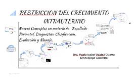 Copy of RESTRICCION DEL CRECIMIENTO INTRAUTERINO