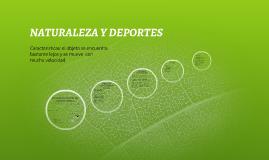 NATURALEZA Y DEPORTES