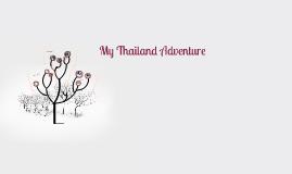 My Thailand Adventure