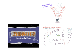 Mythbusters: Resume Edition