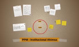 PPM - Institucional Ahimsa