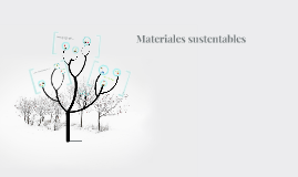 Materiales sustentables