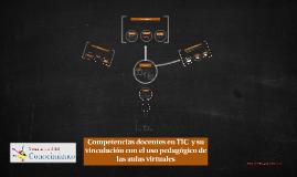 Competencias docentes en TIC  y su vinculación con el uso pedagógico de las aulas virtuales