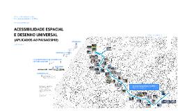 ACESSIBILIDADE ESPACIAL E DESENHO UNIVERSAL (APLICADOS AO PAISAGISMO)
