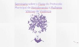 Seminário sobre o Fluxo do Protocolo Municipal de Atendiment