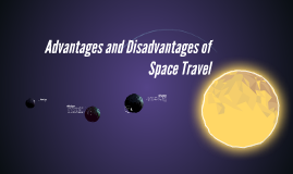 the disadvantages of space tourism Compromising of land converting undeveloped land into profitable space for tourism is one disadvantage national parks and wilderness areas may be compromised by an influx of tourists.
