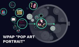 """WPAP """"POP ART PORTRAIT"""""""
