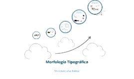 Copy of Morfología Tipográfica