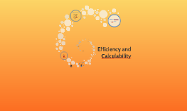 Efficiency and Calcualbility