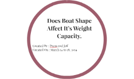 Does Boat Shape Affect It's Weight Capacity.