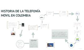 Copy of HISTORIA DE LA TELEFONÍA  MOVIL EN COLOMBIA