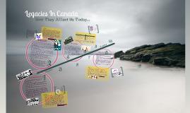 Legacies In Canada
