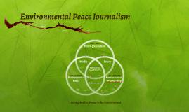 Environmental Peace Journalism