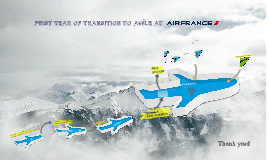 First year of transition to Agile at AirFrance