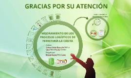 Copy of Mejoramiento de los procesos logísticos de Ferretería La Casita