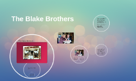 The Blake Brothers