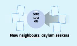 New neighbours: asylum seekers