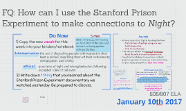 FQ: How can I use the Stanford Prison Experiment to make con