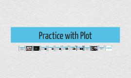 Practice with Plot