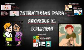 Estrategias para prevenir el bullyin
