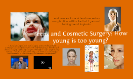 Cosmetic Surgery: How young is too young?