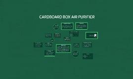 Copy of CARDBOARD BOX AIR PURIFIER