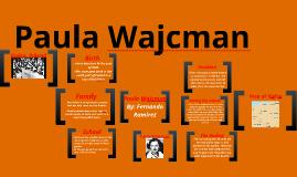 pictures of paula wajcman biography