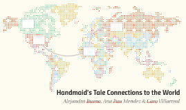 Handmaid's Tale Connections to the World
