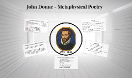 John Donne - Metaphysical Poetry