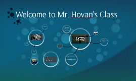 Welcome to Mr. Hovan's Class
