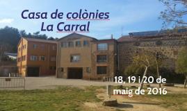 Casa de colònies La Carral