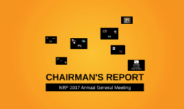 CHAIRMAN'S REPORT 2017