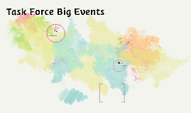 TASK FORCE BIG EVENTS