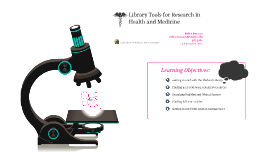 Library Tools for Research in Health & Medicine
