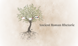 Ancient Roman Rhetoric