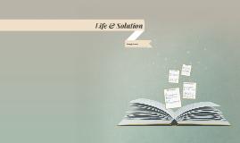 Life & Solution