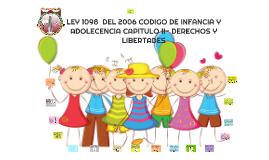 Copy of LEY 1098  DEL 2006 CODIGO DE INFANCIA Y ADOLECENCIA CAPITULO