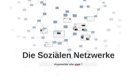 Die Sozialen Netzwerke