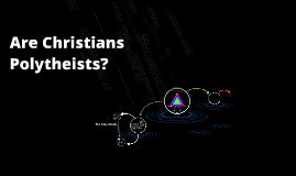 Are Christians Polytheists?