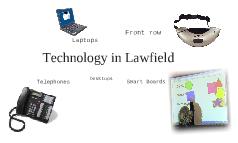 Technology in Lawfield