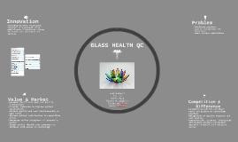 GLASS HEALTH QC